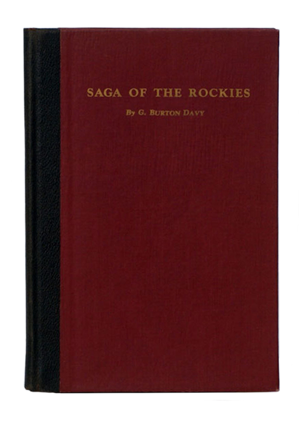 SAGA OF THE ROCKIES. Davy G. B.