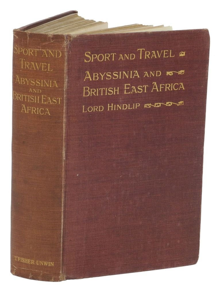 SPORT AND TRAVEL; Abyssinia and British East Africa. Hindlip Lord.