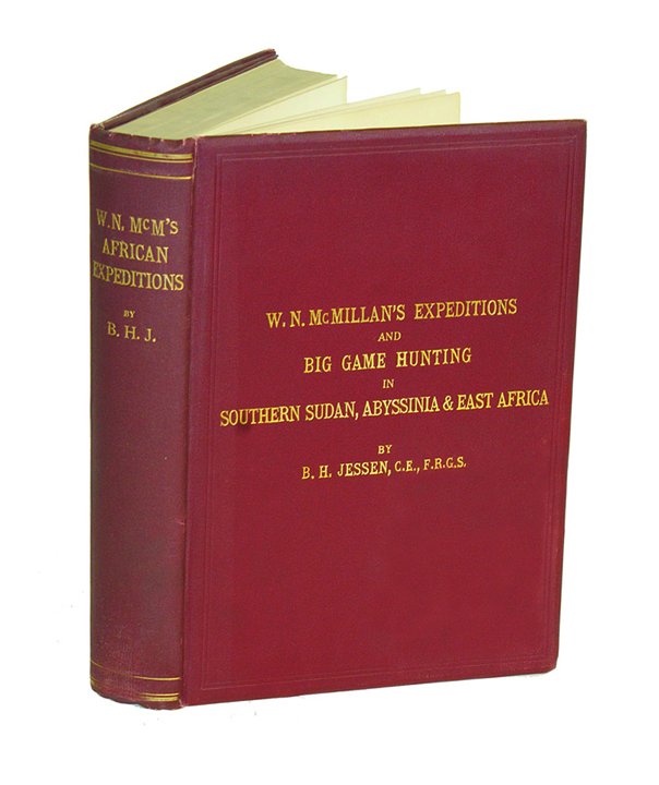W.N. MACMILLAN'S EXPEDITIONS AND BIG GAME HUNTING IN SUDAN, ABYSSINIA, & BRITISH EAST AFRICA. Jessen B. H.