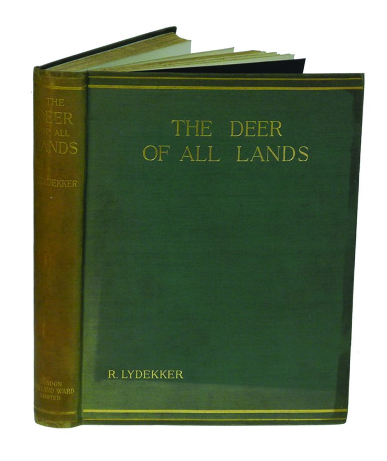 THE DEER OF ALL LANDS; A History of the Family Cervidae Living and Extinct. Lydekker R.