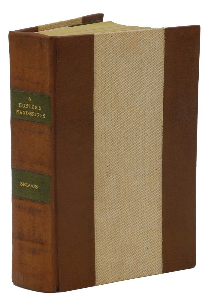 A HUNTER'S WANDERINGS IN AFRICA; Being a Narrative of Nine Years Spent Amongst the Game of the Far Interior of South Africa Continuing Accounts of Explorations Beyond the Zambesi, on the River Chobe, and in the Matabele and Mashuna Countries, with Full Notes upon the Natural History and Present Distribution of all the Large Mamalia. Selous F. C.