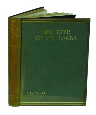THE DEER OF ALL LANDS; A History of the Family Cervidae Living and Extinct. Lydekker R