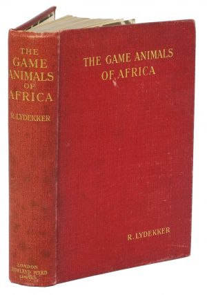 THE GAME ANIMALS OF AFRICA. Lydekker R