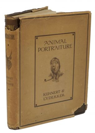 ANIMAL PORTRAITURE; With 50 studies in Full Color Reproduced From Original Paintings. Lydekker R
