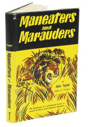 MANEATERS AND MARAUDERS. Taylor J