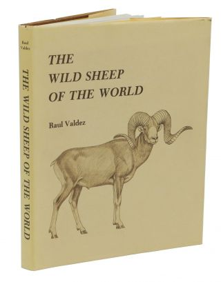 THE WILD SHEEP OF THE WORLD. Valdez R